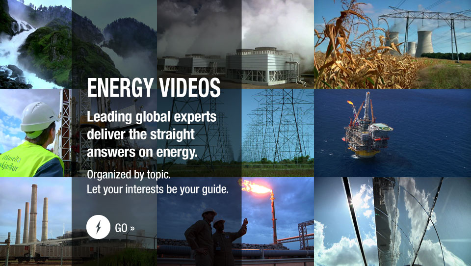 Energy Videos – Leading global experts deliver the straight answers on energy. - Organized by topic. Let your interests be your guide.